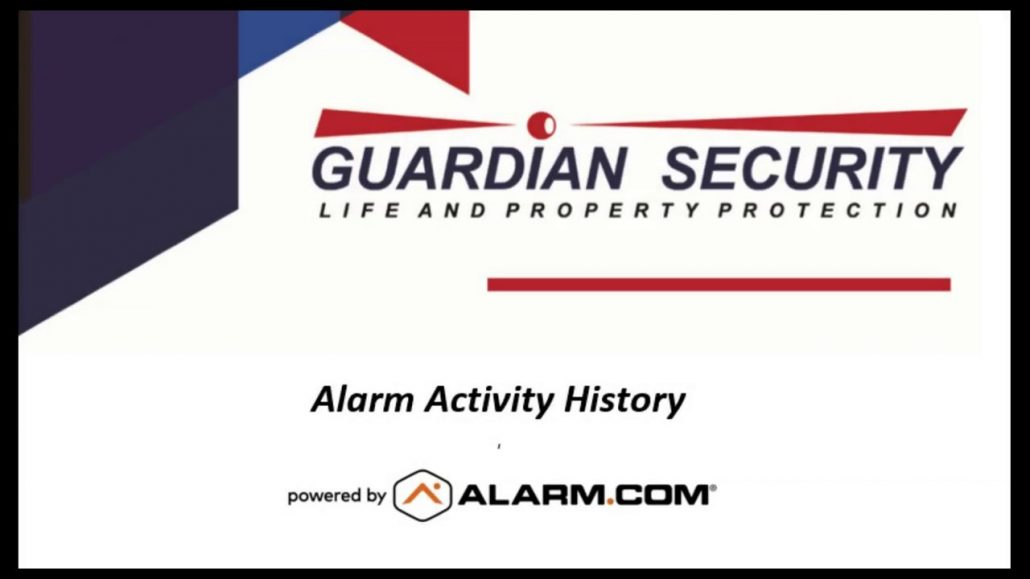 Alarm.com Tutorial - Alarm Activity