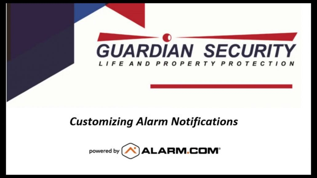 Alarm.com Tutorial - Customizing Notifications